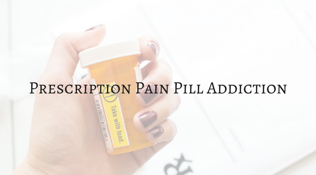 Prescription Pain Pill Addiction