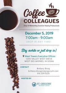 Coffee with Colleagues - December 5 - West Des Moines - Hosted by St. Gregory Recovery Center - IA alcohol and drug rehab